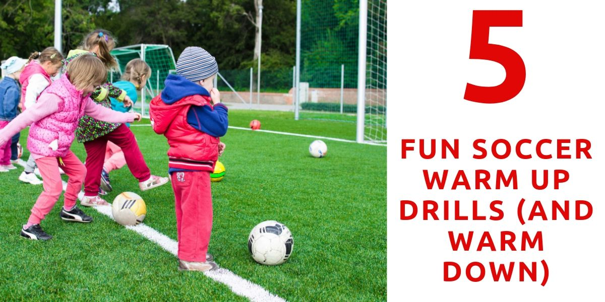 5 Fun Soccer Warm Up Drills (and Warm Down)-1