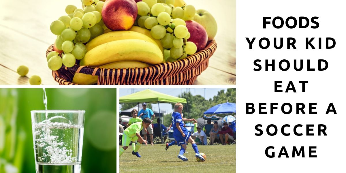 Foods your kid should eat before a soccer games