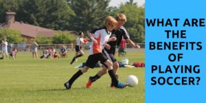 What are the benefits of playing soccer
