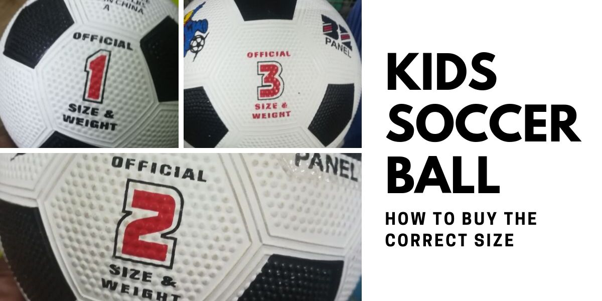 Kids Soccer Ball – How To Buy The Correct Size
