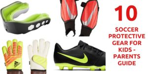 10 Soccer Protective Gear For Kids - Parents Guide (1)